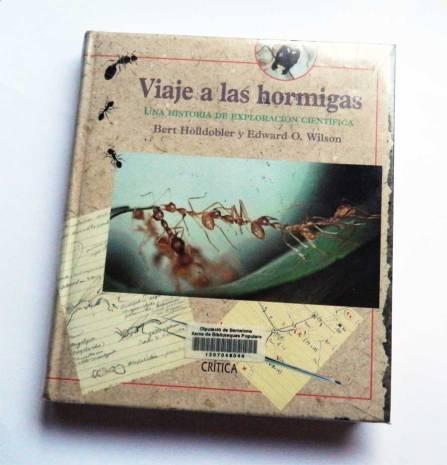 Foto 1. Portada del libro 'Viaje a las hormigas' de Bert Hölldobler y Edawrd O. Wilson./ Desinsectador 15-08-2013