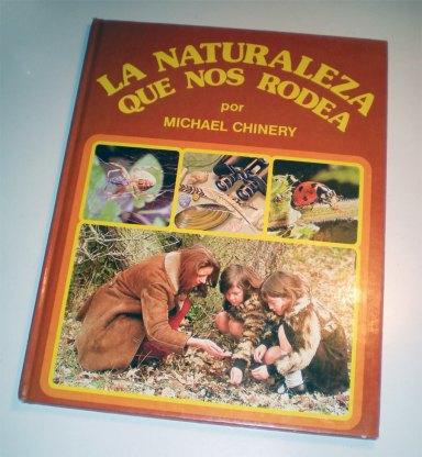 Foto 1. Portada de 'La naturaleza que nos rodea' de Michael Chinery, editado en España en 1980./ Desinsectador 11-2013